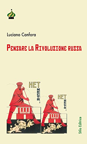 Pensare la rivoluzione russa. Ediz. ampliata