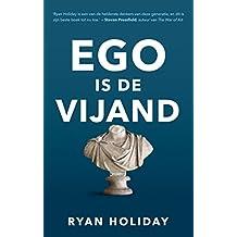 Ego is de vijand (Dutch Edition)