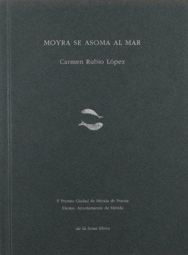 Moyra se asoma al mar por Carmen Rubio