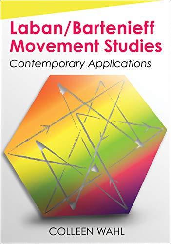Laban/Bartenieff Movement Analysis por Colleen Wahl