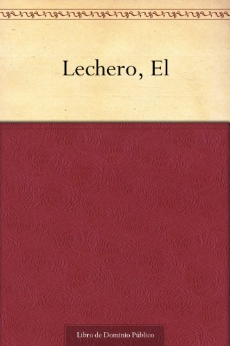 Lechero, El