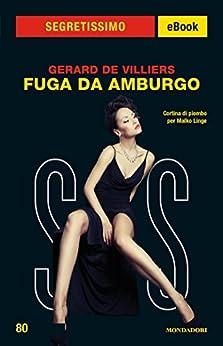 Fuga da Amburgo (Segretissimo SAS) (Italian Edition) von [De Villiers, Gerard]