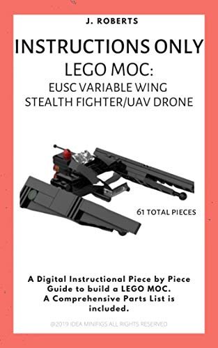 INSTRUCTIONS ONLY - Lego MOC: EUSC Variable Wing Stealth Fighter ...