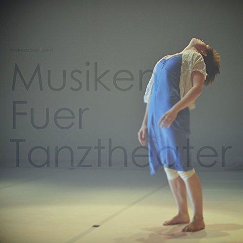 Musiken für Tanztheater