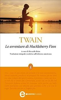 Le avventure di Huckleberry Finn (eNewton Classici) di [Twain, Mark]