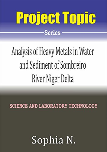 analysis-of-heavy-metals-in-water-and-sediment-of-sombreiro-river-niger-delta-science-and-laboratory