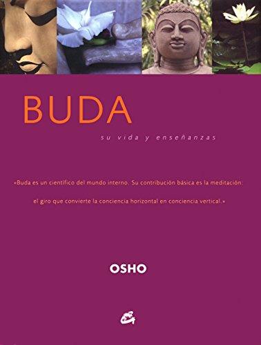 Buda: Su vida y enseñanzas