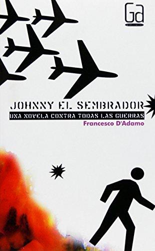 Johnny el sembrador (Gran angular)