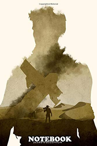 "Notebook: Poster Design For The Video Game Uncharted 3 , Journal for Writing, College Ruled Size 6"" x 9"", 110 Pages"