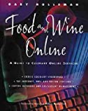 [(Food and Wine Online : A Guide to Culinary Online Services)] [By (author) Gary Holleman] published on (May, 1995)