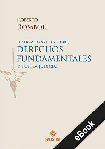 Descargar PDF Gratis Justicia constitucional, derechos fundamentales y tutela judicial