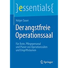 Der angstfreie Operationssaal (essentials)