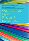 Quantitative Health Research:: Issues And Methods
