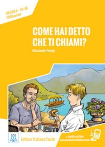 Italiano facile: Come hai detto che ti chiami? + online MP3 audio (Hai Mp3)