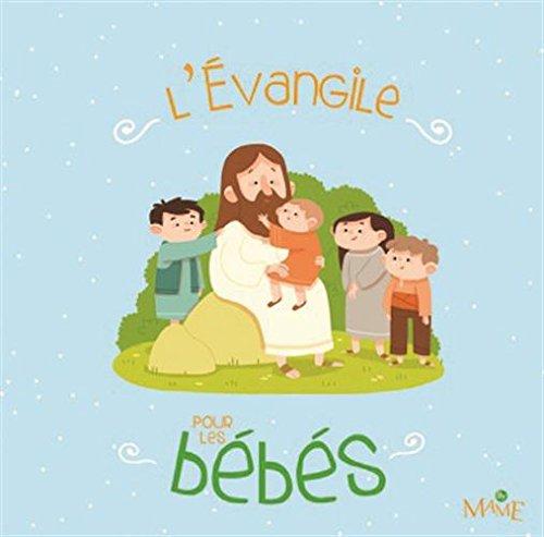 L'Evangile pour les bébés