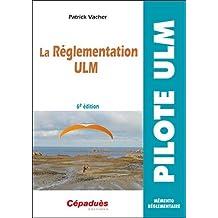 La Réglementation ULM 6e éd