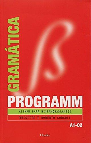 Programm. Gramática A1C2: Alemán para hispanohablantes por Brigitte Corcoll