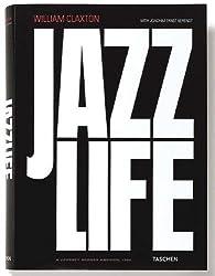Jazzlife by William Claxton (2005-05-02)