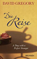 Die Reise. A Day with a Perfect Stranger