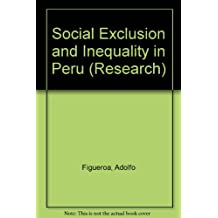 Social Exclusion and Inequality in Peru (Research)