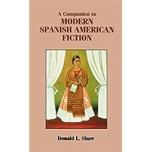 A Companion to Modern Spanish American Fiction: 189 (Coleccion Tamesis: Serie A, Monografias)