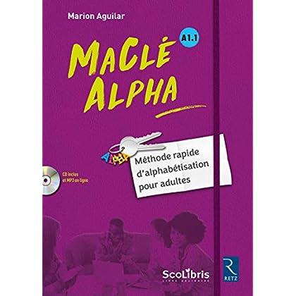MaClé ALPHA - Méthode rapide d'alphabétisation pour adultes