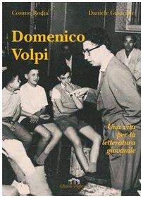 Domenico Volpi. Una vita per la letteratura giovanile