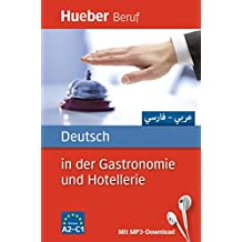 Deutsch in der Gastronomie und Hotellerie: Arabisch, Farsi / Buch mit MP3-Download