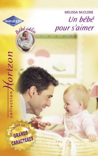 Un bébé pour s'aimer (Harlequin Horizon) (French Edition)