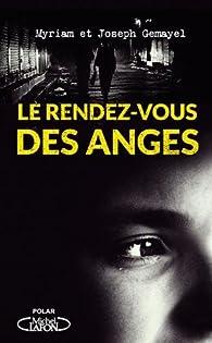 Le rendez-vous des anges par Joseph Gemayel