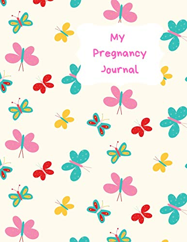 My Pregnancy Journal: Week by week track and record devlopment and progress of your baby. Countdown to the birth with this handy tracker keepsake journal. Blue and pink butterflies design Pink Butterfly Handy