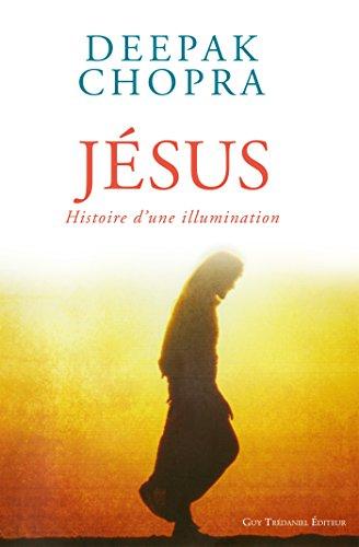 Livre Jésus : Histoire d'une illumination pdf epub