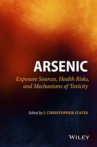 Arsenic: Exposure Sources, Health Risks, And Mechanisms Of Toxicity por J. Christopher States