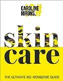Skincare: The ultimate no-nonsense guide (English Edition)