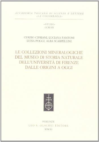 Le collezioni mineralogiche del museo di storia naturale dell'Università di