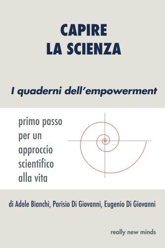 Capire La Scienza: Primo Passo Per Un Approccio Scientifico Alla Vita: Volume 3