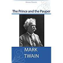 The Prince and The Pauper (Illustrated) (English Edition)