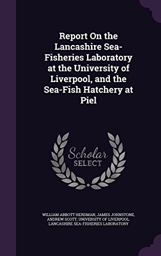 report-on-the-lancashire-sea-fisheries-laboratory-at-the-university-of-liverpool-and-the-sea-fish-ha