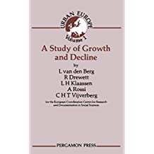 A Study of Growth and Decline: Urban Europe (English Edition)
