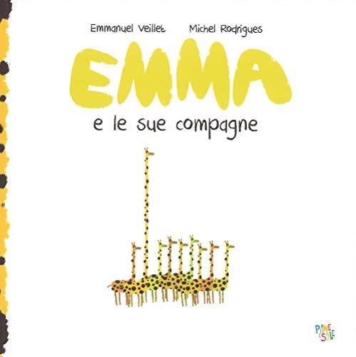 Emma e le sue compagne. Ediz. a colori