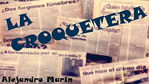La Croquetera (Misterios de Gonorria y Verdudo nº 9) por Alejandro Marin