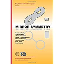 Mirror Symmetry (Clay Mathematics Monographs)