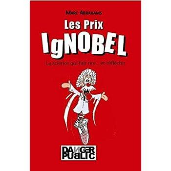 Les Prix IgNobel : La science qui fait rire... et réfléchir