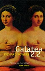 Galatea 2.2 by Richard Powers (1997-06-05)