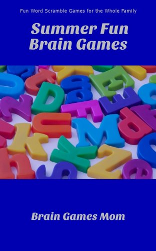 Summer Fun Brain Games: Fun Word Scramble Games for the Whole Family