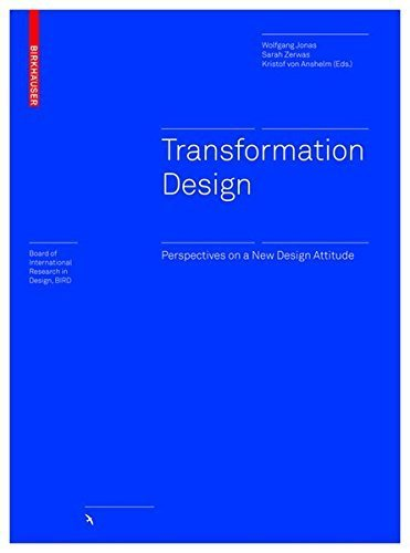 Transformation Design: Perspectives on a New Design Attitude (Board of International Research in Design) by Wolfgang Jonas (2015-11-13)