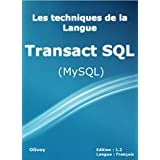 Les techniques de la langue Transact SQL (MySQL)
