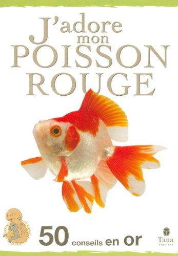 J'adore mon poisson rouge par AMANDA O'NEILL