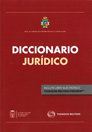 Diccionario jurídico de la Real Academia de Jurisprudencia y Legislación (de la A a la Z) por Alfredo Montoya Melgar