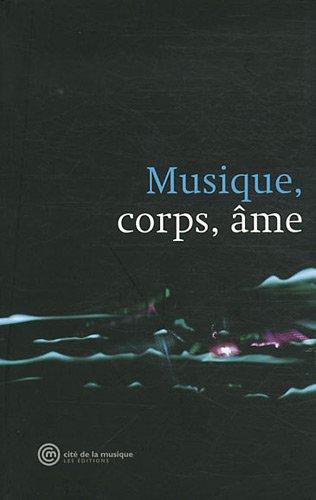 Musique, corps, âme par Collectif